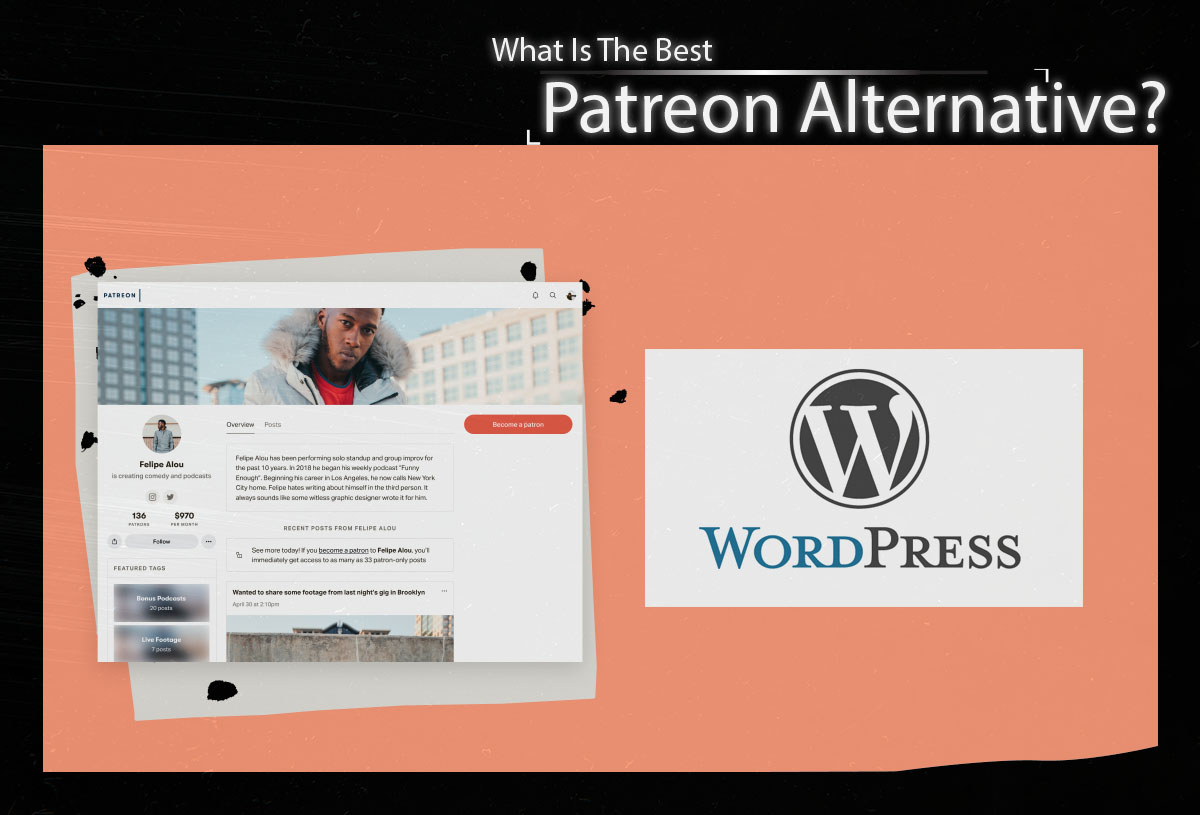 wordpress is the best patreon alternative